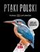 Ptaki Polski Atlas gatunków