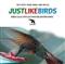 Just Like Birds