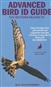The Advanced Bird Guide: ID of Every Plumage of...